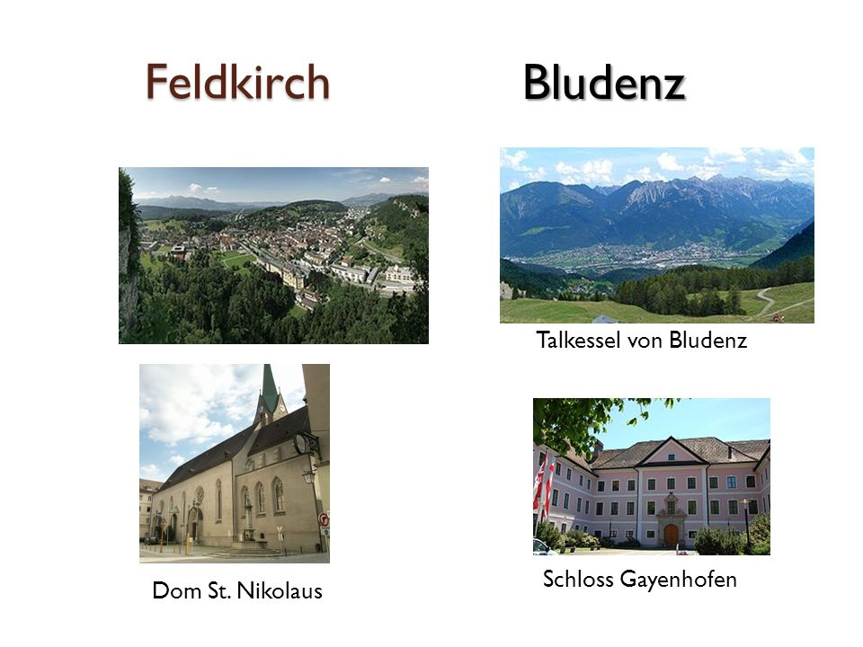 Feldkirch Dom St. Nikolaus Talkessel von Bludenz Schloss Gayenhofen Bludenz