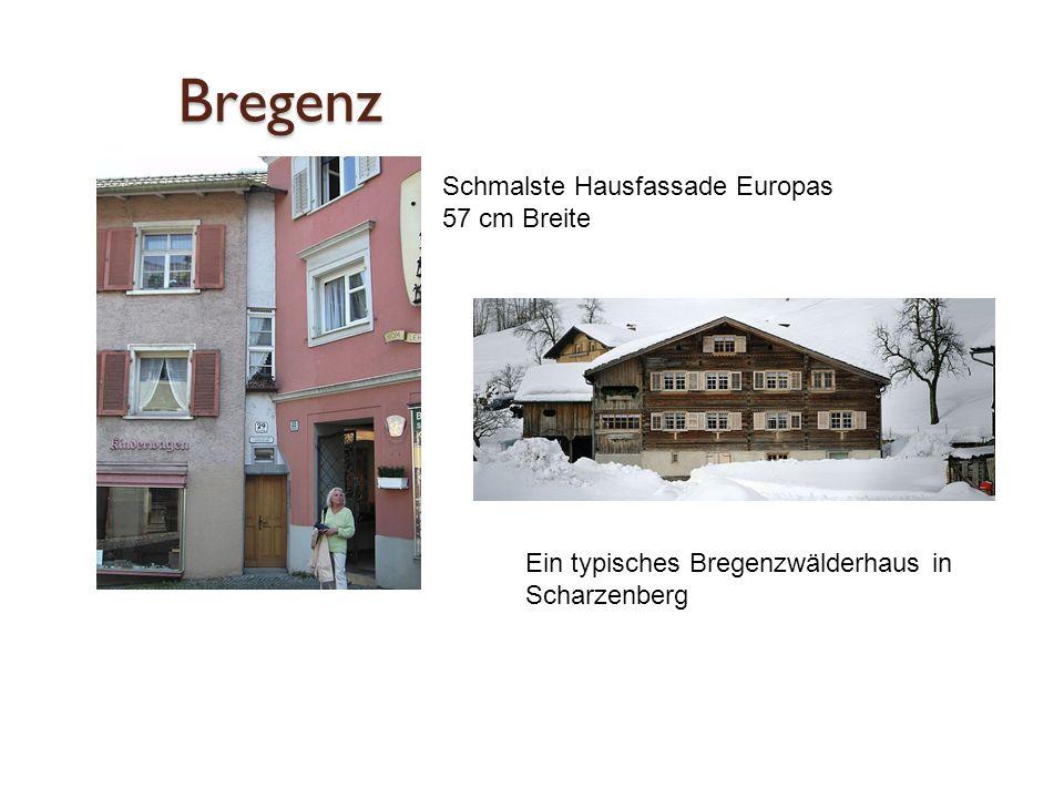 Bregenz Schmalste Hausfassade Europas 57 cm Breite Ein typisches Bregenzwälderhaus in Scharzenberg