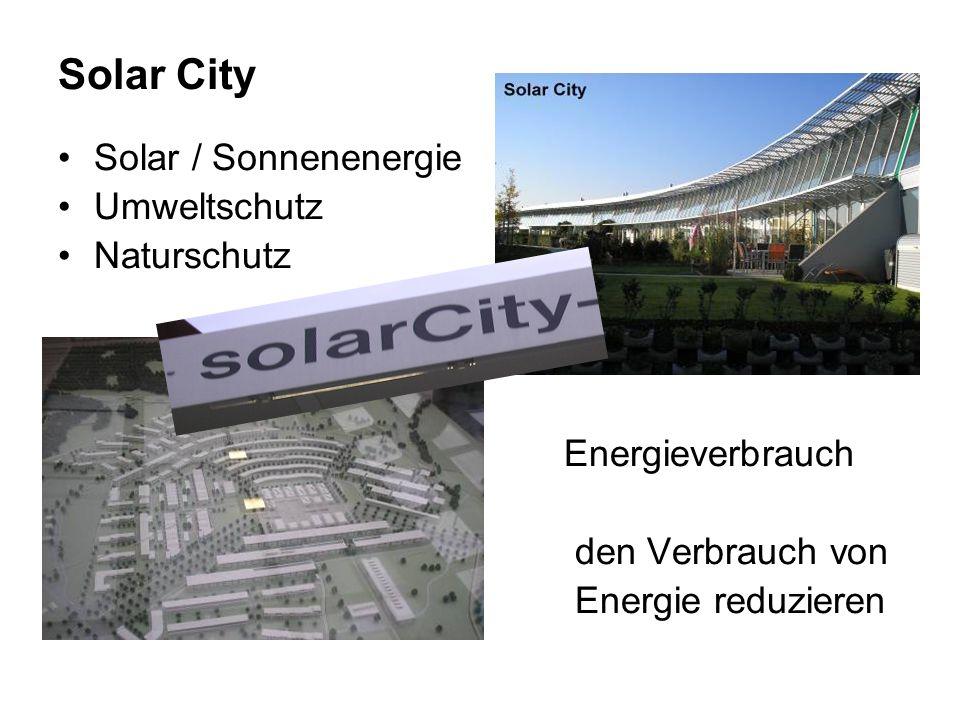 Solar City Solar / Sonnenenergie Umweltschutz Naturschutz Energieverbrauch den Verbrauch von Energie reduzieren