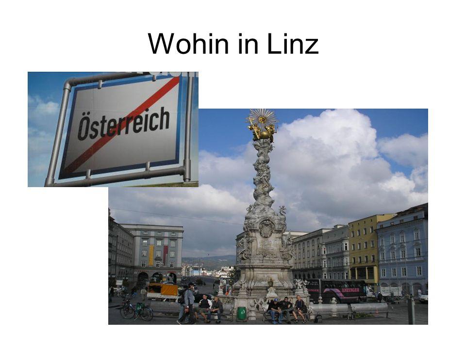 Wohin in Linz
