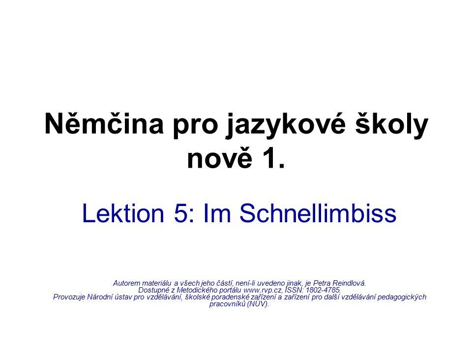 Němčina pro jazykové školy nově 1.