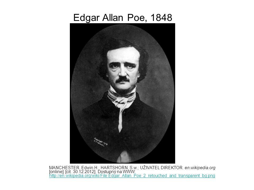 Edgar Allan Poe, 1848 MANCHESTER, Edwin H.; HARTSHORN, S.w.; UŽIVATEL DIREKTOR.