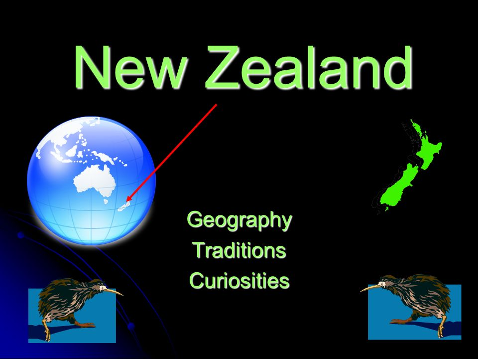 New Zealand GeographyTraditionsCuriosities