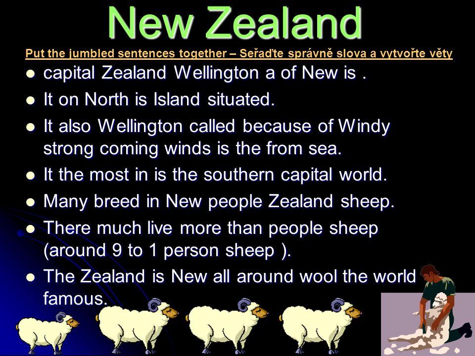 New Zealand Wellington is a capital of New Zealand.