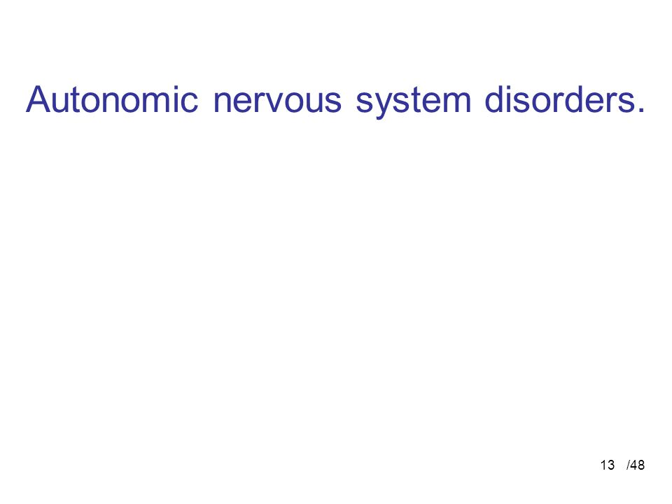 /4813 Autonomic nervous system disorders.