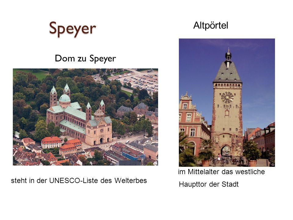 Speyer Dom zu Speyer im Mittelalter das westliche Haupttor der Stadt Altpörtel steht in der UNESCO-Liste des Welterbes