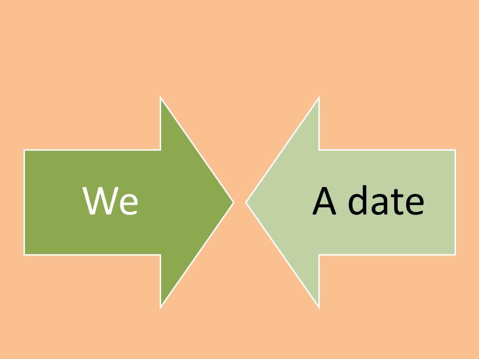 WeA date