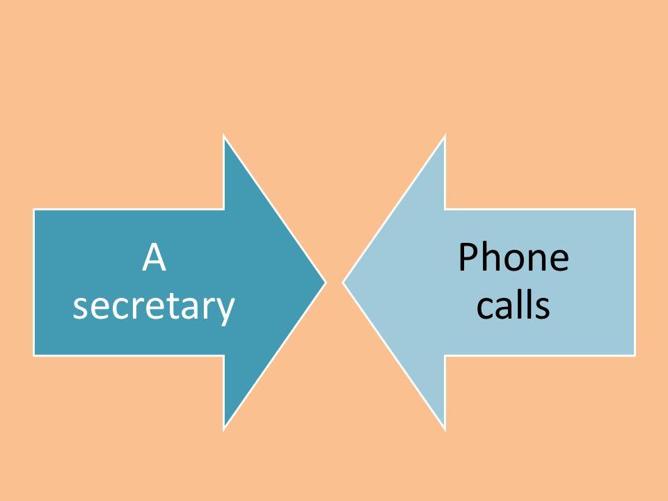 A secretary Phone calls