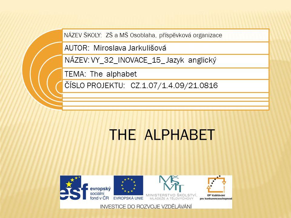 Check  SCHOOL  BADGE  RULER  YELLOW  JOHN  ALPHABET  Spelling dictation  /es/ /si:/ /eič/ /eu//eu//el/  /bi:/ /ei/ /di:/ /dži:/ /i:/  /a:/ /ju:/ /el/ /i:/ /a:/  /wai//i:// el//el//eu//dablju:/  /džei/ /eu/ /eič/ /en/  /ei/ /el/ /pi:/ /eič/ /ei//bi:/ /i:/ /ti:/