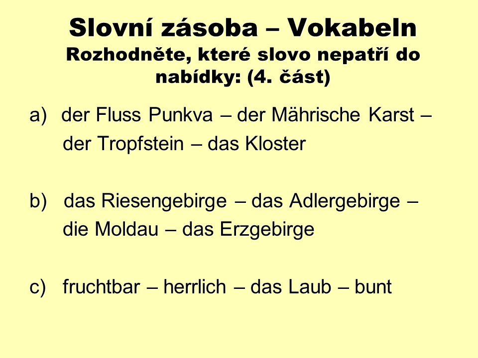 Slovní zásoba – Vokabeln Welche Gebirge sind in Tschechien.