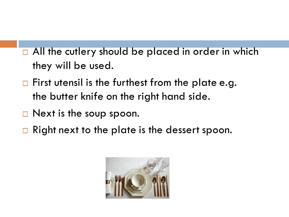  The same applies to the forks on the left hand side.