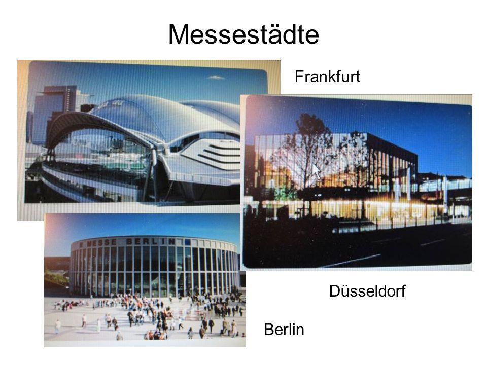 Messestädte Frankfurt Düsseldorf Berlin