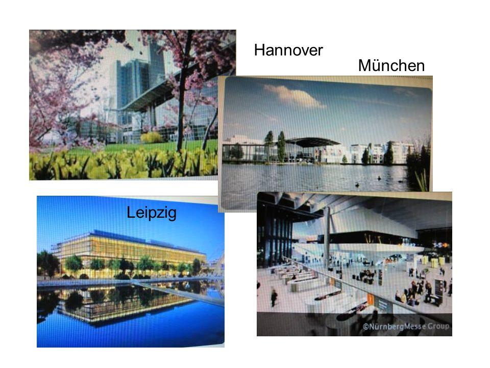 Hannover Leipzig München