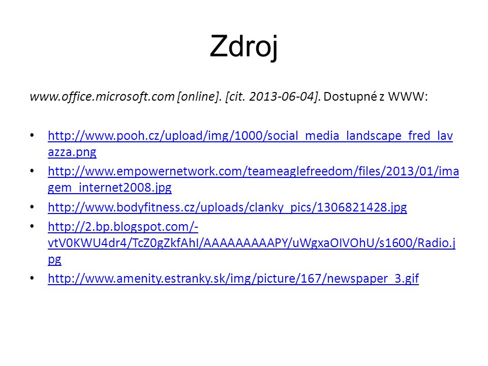 Zdroj www.office.microsoft.com [online]. [cit. 2013-06-04].