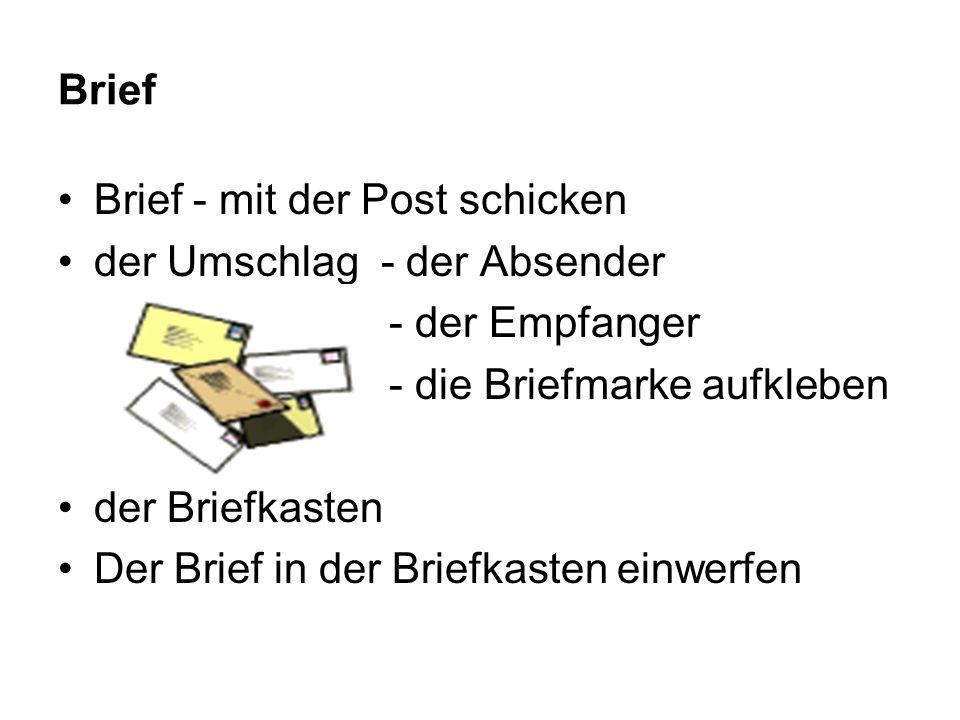 Brief Brief - mit der Post schicken der Umschlag - der Absender - der Empfanger - die Briefmarke aufkleben der Briefkasten Der Brief in der Briefkaste