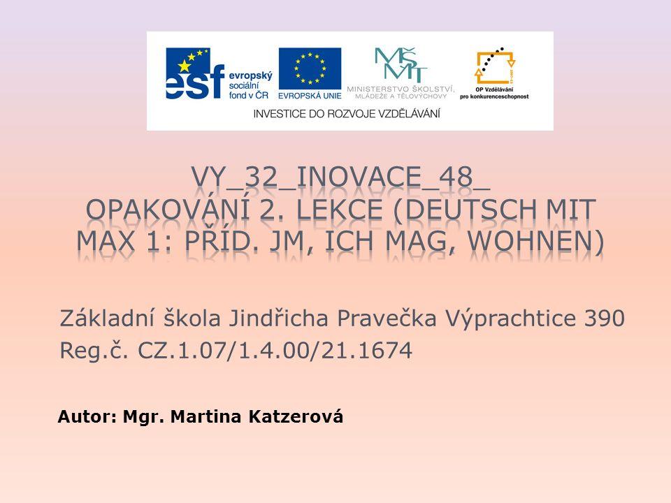 Základní škola Jindřicha Pravečka Výprachtice 390 Reg.č.