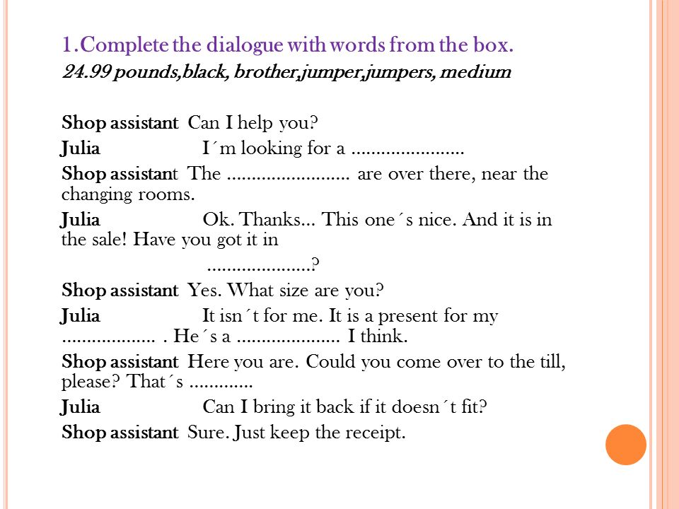 1.Complete the dialogue with words from the box.