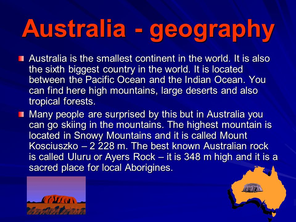 Australia - climate Because Australia climate is very dry the Australian rivers go often dry but when the rain comes they can flood easily.