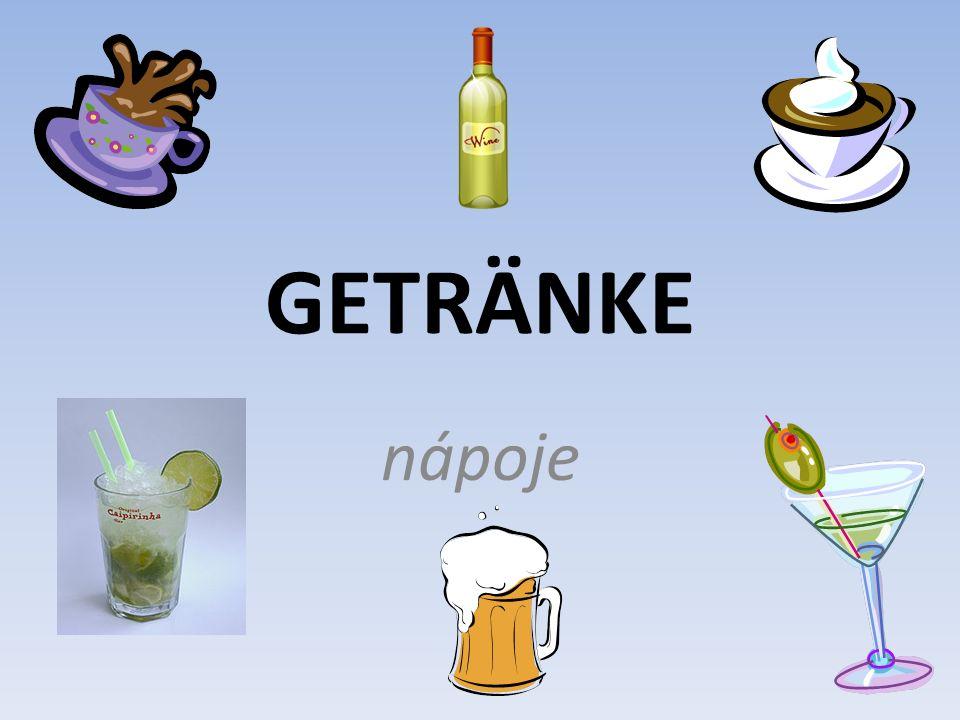 GETRÄNKE nápoje