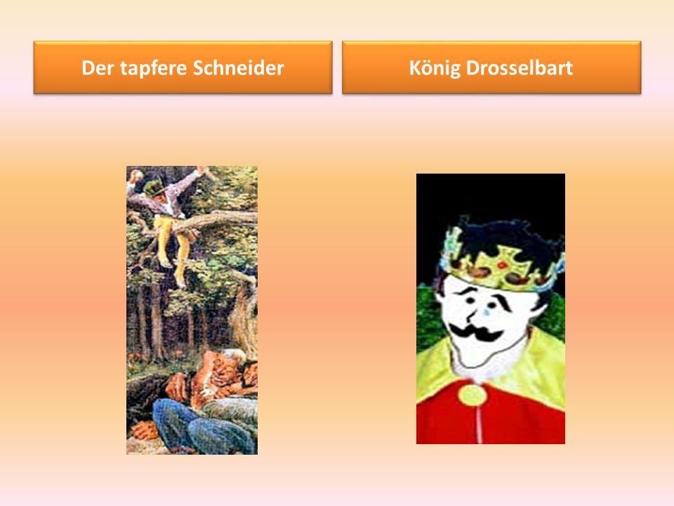 Der tapfere Schneider König Drosselbart