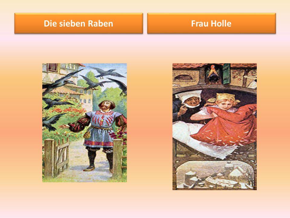 Die sieben Raben Frau Holle