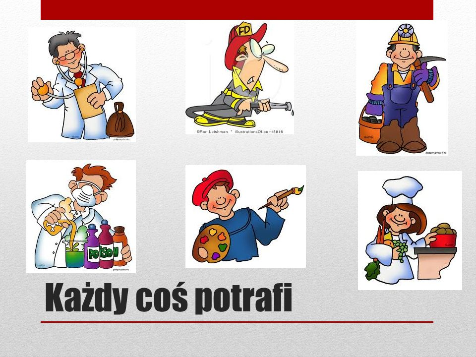 Każdy coś potrafi