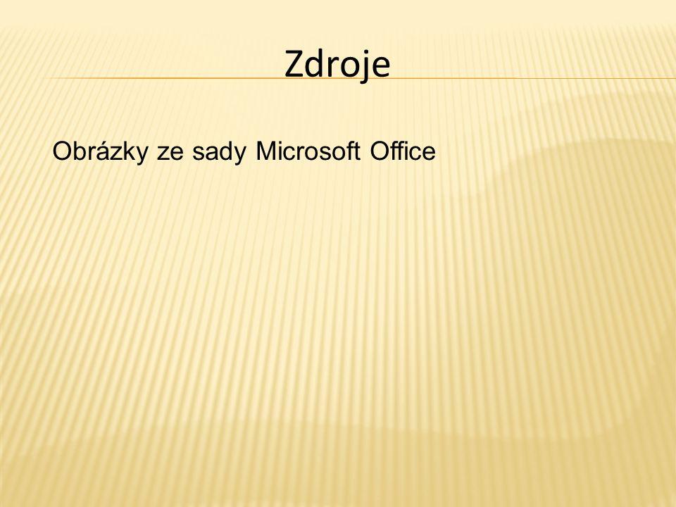 Zdroje Obrázky ze sady Microsoft Office