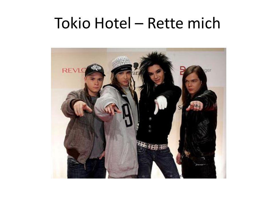 Tokio Hotel – Rette mich