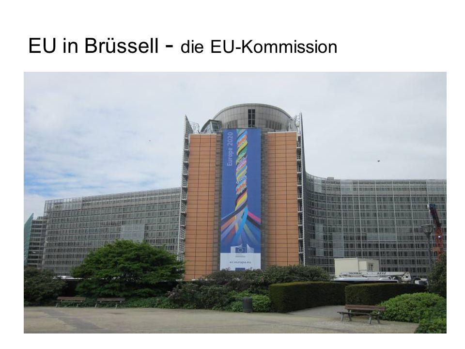 EU in Brüssell - die EU-Kommission