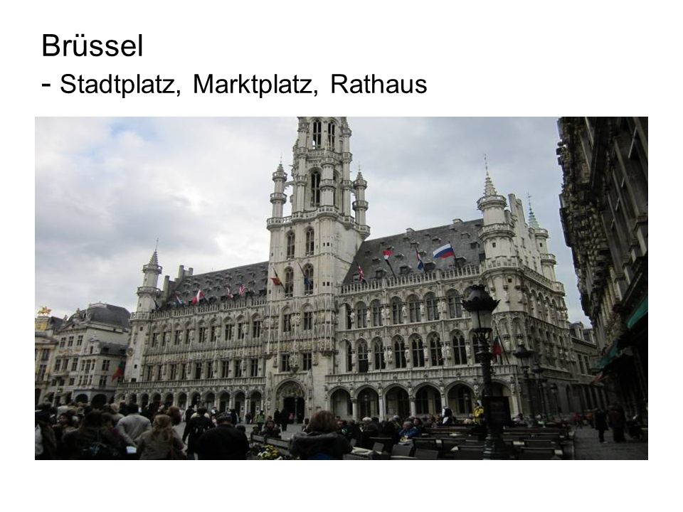 Brüssel - Stadtplatz, Marktplatz, Rathaus