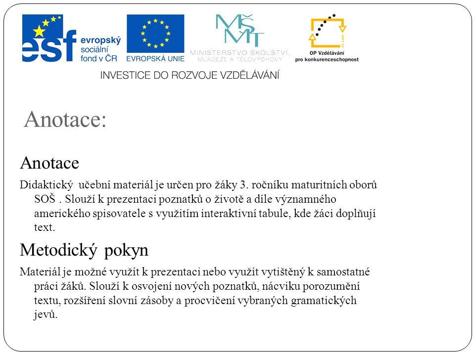 Anotace: Anotace Didaktický učební materiál je určen pro žáky 3.
