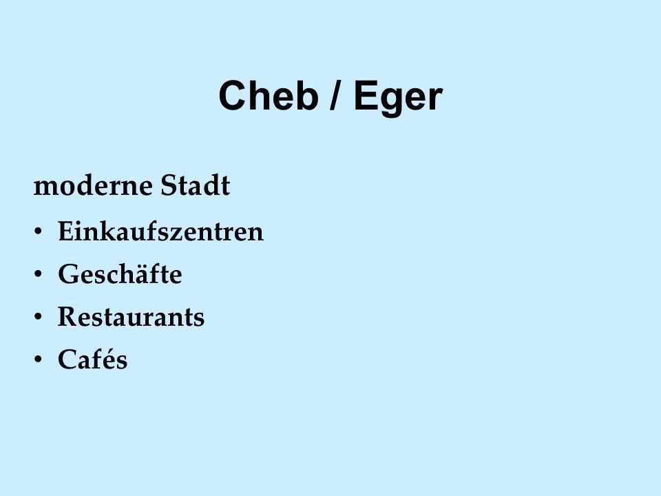 moderne Stadt Einkaufszentren Geschäfte Restaurants Cafés Cheb / Eger
