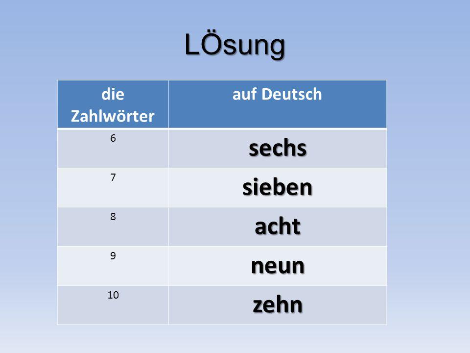 LÖsung die Zahlwörter auf Deutsch 6sechs 7sieben 8acht 9neun 10zehn