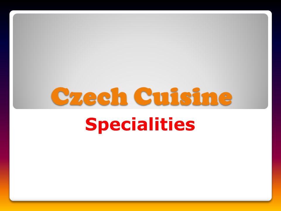 Czech Cuisine Specialities