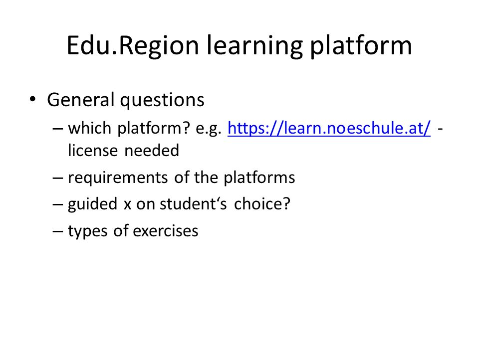 Edu.Region learning platform General questions – which platform.