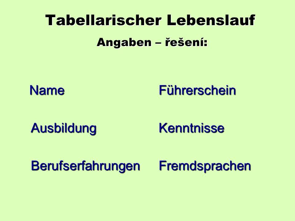 A. Tabellarischer Lebenslauf Welche Angaben soll Lebenslauf enthalten und welche nicht .