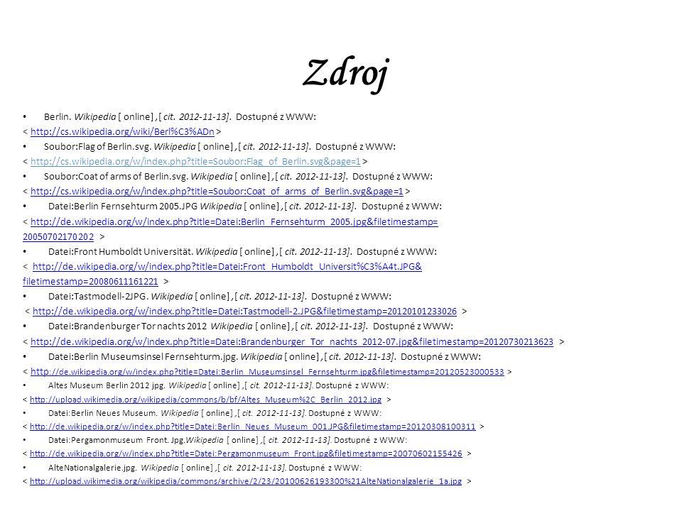 Zdroj Berlin. Wikipedia [ online],[ cit. 2012-11-13].
