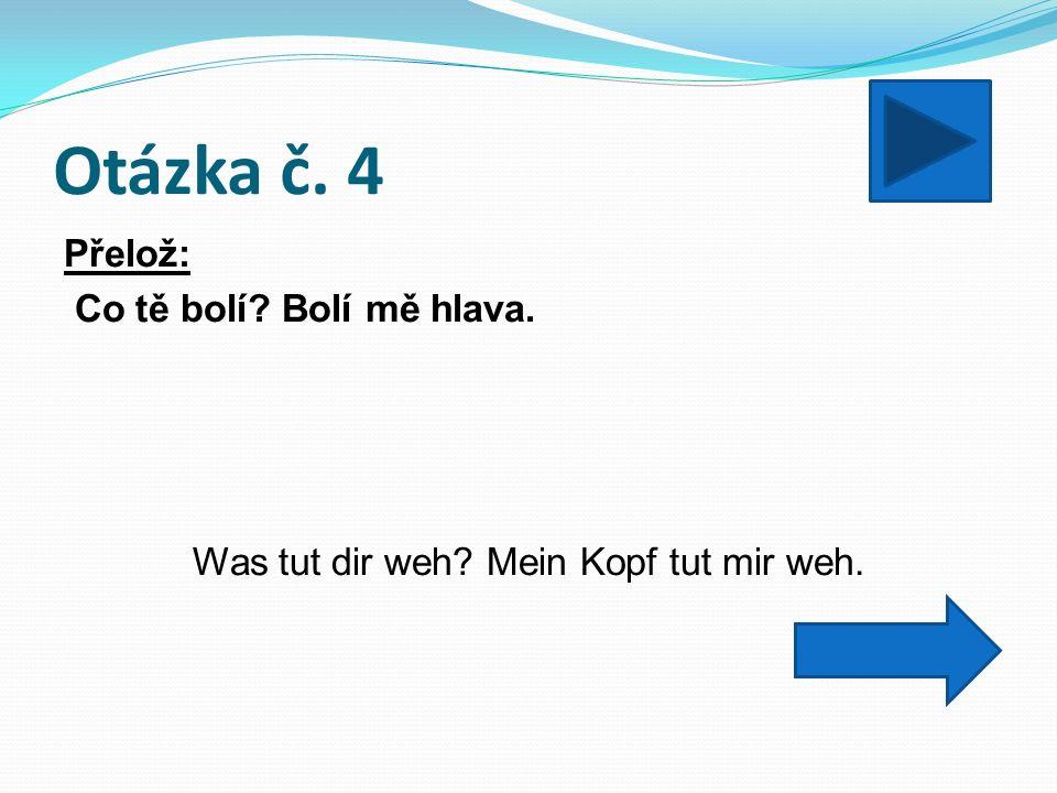 Otázka č.25 Přelož: Zum Frühstück habe ich Müsli mit Jogurt gegessen und Tee getrunken.