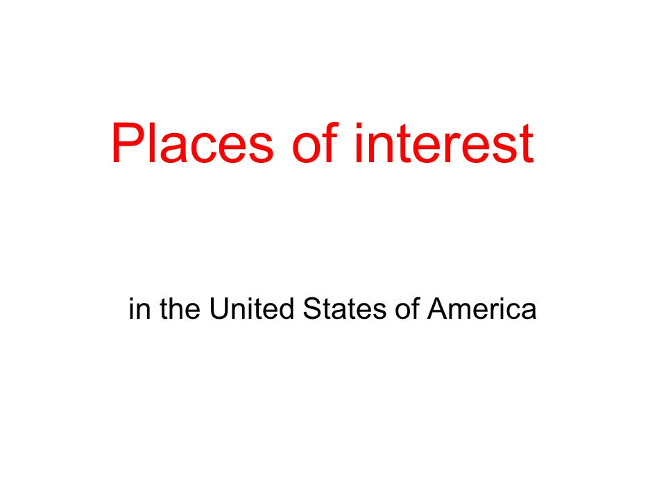 Places of interest in the United States of America