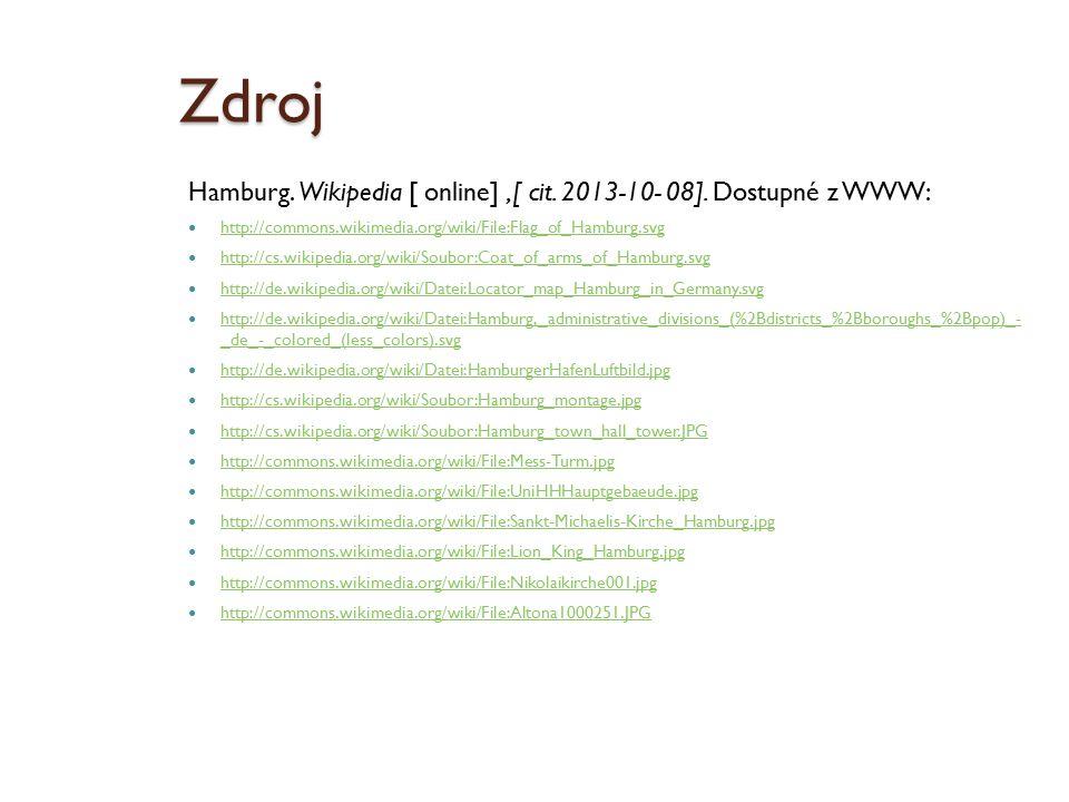 Zdroj Hamburg. Wikipedia [ online],[ cit. 2013-10- 08].
