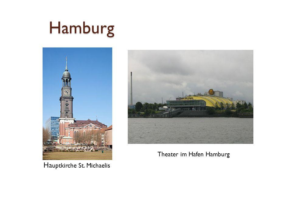 Hamburg  Theater im Hafen Hamburg Ha uptkirche St. Michaelis
