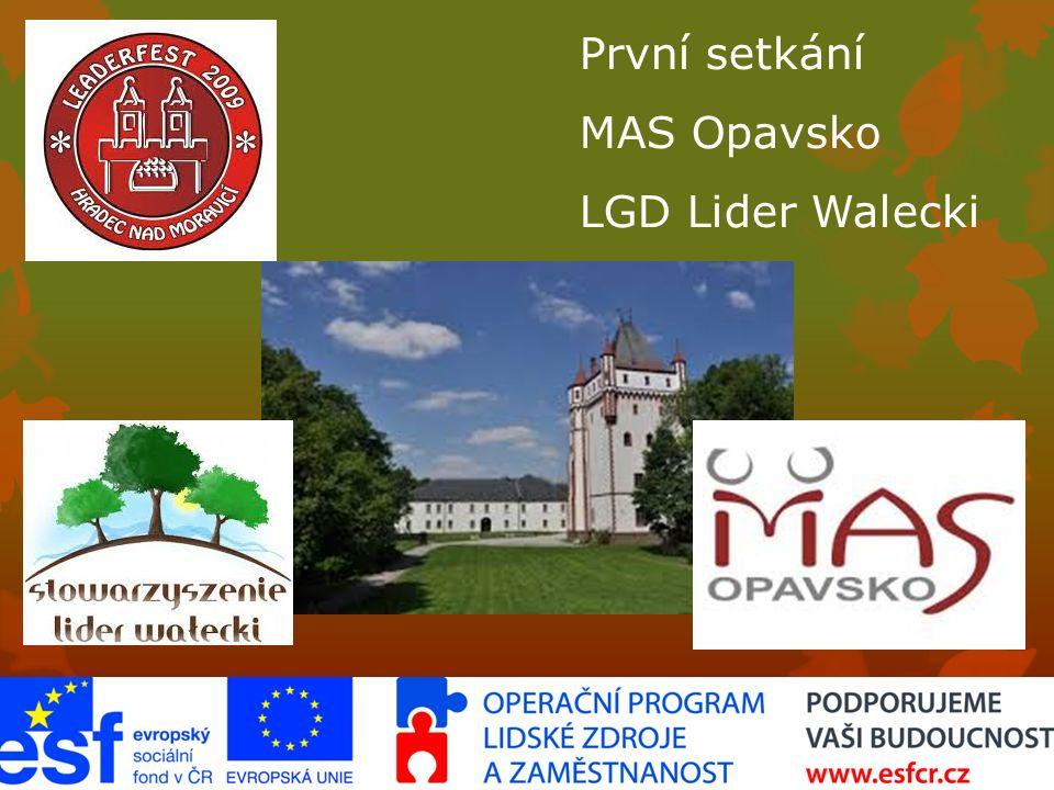 První setkání MAS Opavsko LGD Lider Walecki