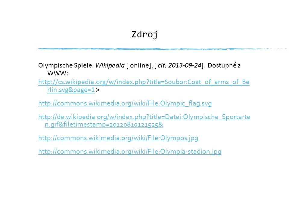 Zdroj Olympische Spiele. Wikipedia [ online],[ cit.
