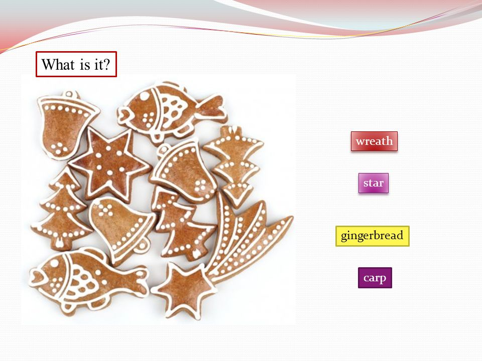 What is it star carp wreath gingerbread