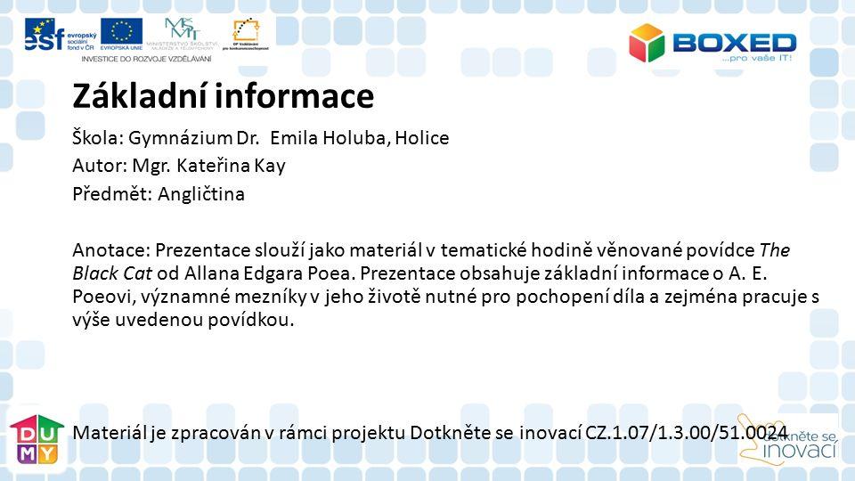 Škola: Gymnázium Dr. Emila Holuba, Holice Autor: Mgr.