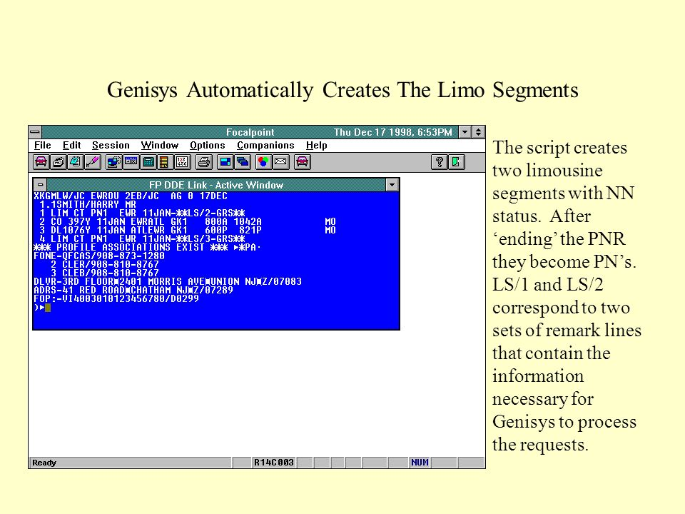 Genisys Automatically Creates The Limo Segments The script creates two limousine segments with NN status.