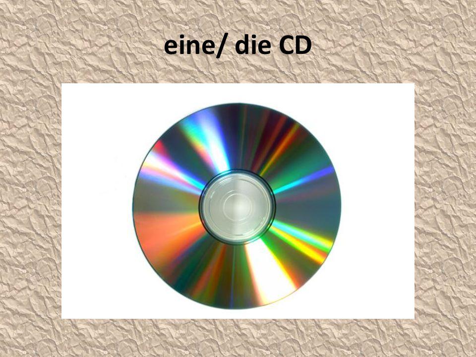 eine/ die CD