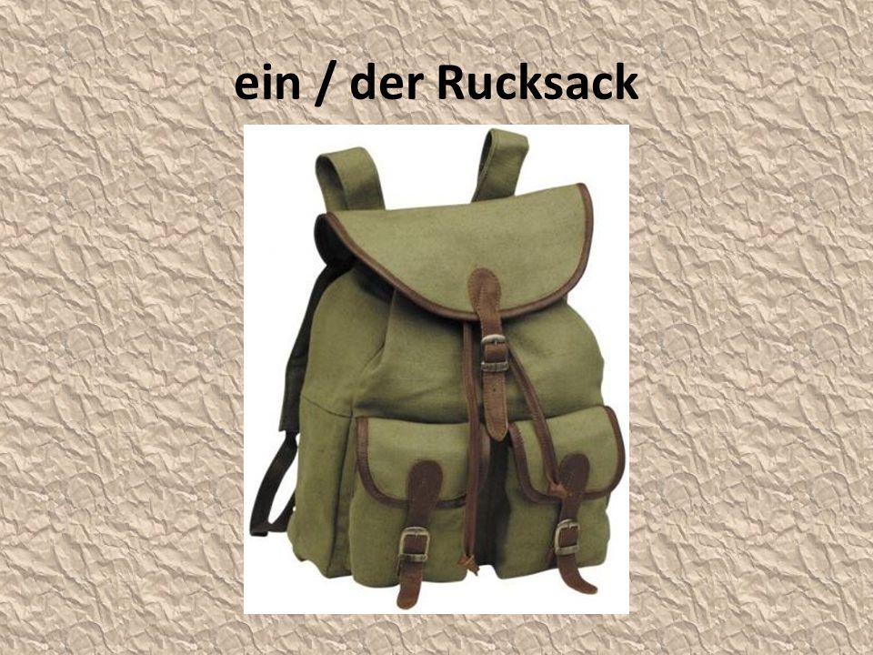 ein / der Rucksack