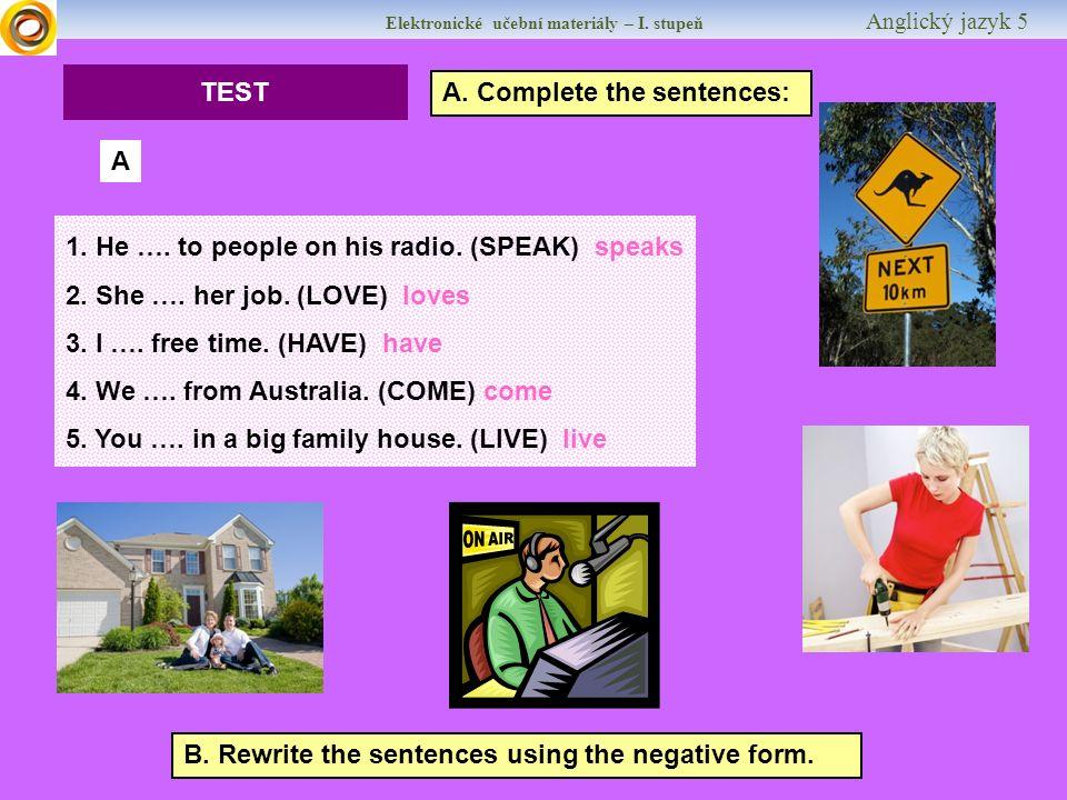 Elektronické učební materiály – I. stupeň Anglický jazyk 5 TEST A.