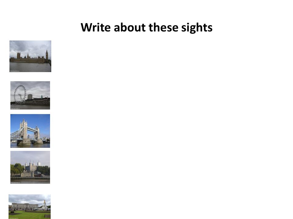 Write about these sights